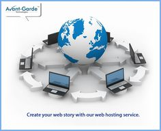 Create your web story with our web hosting service.  ‪#‎Webhosting‬ ‪#‎Avantgarde‬