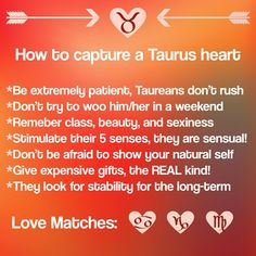 If you want the heart of a taurus read carefully!