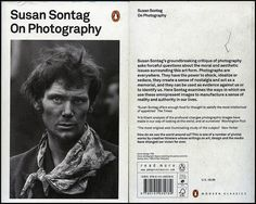 Susan Sontag: an excerpt from 'On Photography' 1977