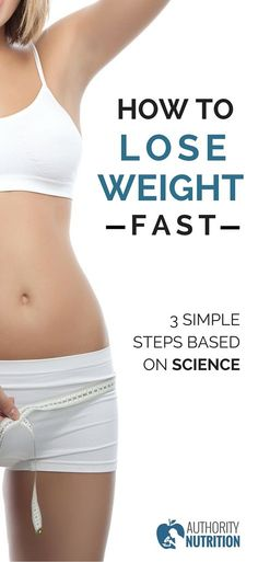 A simple 3-step plan on how to lose weight fast, along with numerous effective weight loss tips. All of this is supported by science (with references). Learn more here: https://authoritynutrition.com/how-to-lose-weight-as-fast-as-possible/