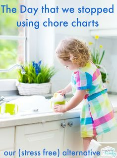 The day that I stopped using chore charts (and my life got easier!)