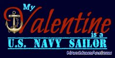 #NavySailorValentine Happy Valentines Day to All of You and  Your Sailor(s) - NavyMomsArt.com Navy Life, Navy Mom, Navy Girlfriend, Navy Sailor, Proud Of Me, Love And Respect, Personalized Shirts, Happy Valentines Day, Girlfriends