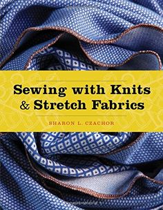 Sewing with Knits and Stretch Fabrics: Studio Instant Access $75.12 - $90.00
