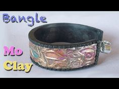 Polymer Clay tutorial Bracelet Bangle - Braccialetto - Brazalete arcillas poliméricas - YouTube