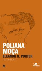 Poliana Moça - Col. Saraiva de Bolso