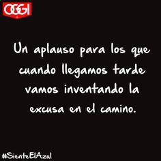 #late #tarde #excuse #imagination #quotes #lol