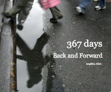 367 days-Back and Forward by Angélica Allen