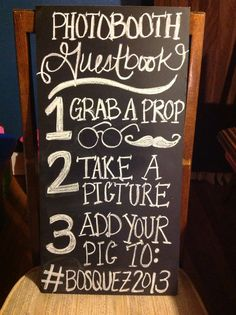 DIY photo booth... Yeah... That's my handwriting:)