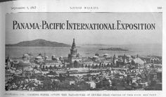 The Panama-Pacific International Exposition, shown here in photographs that appeared in the September 4, 1915, issue of Good Roads magazine, was the focus of promotion by the National Old Trails Road Association, the Lincoln Highway Association, and others.