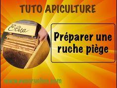 TUTO apiculture , préparer une ruche piège. www.avosruches.com - YouTube