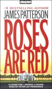 James Patterson, Roses Are Red