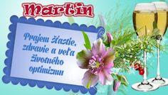 Martin  Prajem šťastie, zdravie a veľa životného optimizmu
