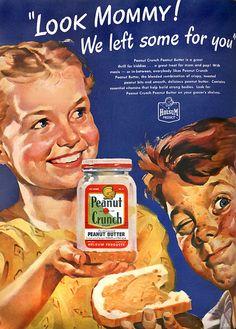 Peanut Crunch Holsum Look Mommy - Mad Men Art: The Vintage Advertisement Art Collection Vintage Ads Food, Vintage Food Posters, Pub Vintage, Images Vintage, Vintage Labels, Retro Food, Retro Posters, Vintage Stuff, Vintage Photographs
