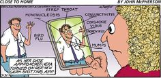 Close To Home Comic, Bird Flu, Medical Humor, July 31, Information Technology, Comic Strips, Lol, Memes, Funny