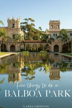 Learn the best free things to do in Balboa Park San Diego. - Travel San Diego - Ideas of Travel San Diego California Places To Visit, California Vacation, California California, California Quotes, California Burrito, California Mountains, California Closets, California Fashion, California Camping
