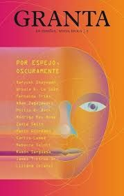 _Granta en español 5, Por espejo, oscuramente_, 2016
