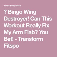 🐥 Bingo Wing Destroyer! Can This Workout Really Fix My Arm Flab? You Bet! - Transform Fitspo