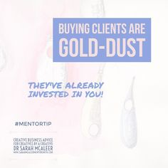 Buying Clients Are Gold-Dust - They Have Already Invested In You Dr Sarah, Email List, Business Advice, Your Story, Creative Business, How To Introduce Yourself, Comebacks, Followers, Real Life