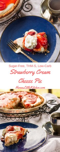 Sugar Free Strawberry Cream Cheese Pie - Nana's Little Kitchen