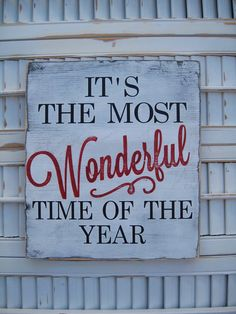 It's The Most Wonderful Time Of The Year Christmas by wordwillow, $23.00. Would love to hang this on my front porch.