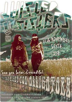 TWISTED SISTERS    A COLD NIGHT FOR ALLIGA†ORS    CLUB NOIR Sexta ✦ 21 de Novembro ✦ Evento: https://www.facebook.com/events/1518279155087306/ ✧ Hard'n Heavy, Punk Rock, Psych, Doom ✧ Entrada 1 Noir  ✧ Aberto das 23h às 4h