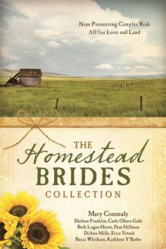 """Homestead Brides Collection: 9 Pioneering Couples Risk All for Love and Land includes """"Proving Up"""" by Carla Olson Gade ~ ~ Elsa Lindstrom applies her scientific theories to growing trees on the Nebraska plains, intruding on a handsome homesteader's hard work and experience. Will their dreams come to ruin, or will love prove their success?"""