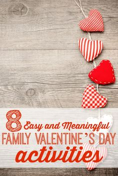 Never know what to do with the family on Valentine's Day? Looking for something new to try? Here are 8 Easy and Meaningful Family Valentine's Day Activities via @tipsaholic #valentine #family #kids #valentinesday