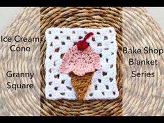Crochet Ice Cream Cone Granny Square | Bake Shop Blanket Series | Sewrella - YouTube