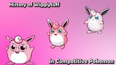 How GOOD was Wigglytuff ACTUALLY? - History of Wigglytuff in Competitive Pokemon (Gens 1-6)