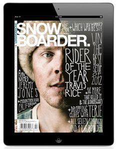 Snow Boarder. Magazine for iPad  #MagPlanet #TabletMagazine #DigitalMag