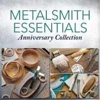 Metalsmith Essentials Anniversary Collection