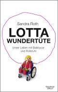 Sandra Roth - Lotta Wundertüte - Kiepenheuer & Witsch