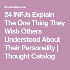 24 infjs explain the one thing they wish others understood about their personality - Pilates Instructor Resume