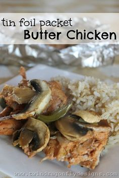Tinfoil Packet Butter Chicken