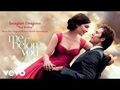 """Imagine Dragons - Not Today from the Orig Film Soundtrack """"Me Before You"""" 2016 Jessie Ware, Vanessa Kirby, Matthew Lewis, Metro Goldwyn Mayer, Watch Me Before You, Me Before You 2016, Sam Claflin, Jenna Coleman, Emilia Clarke"""