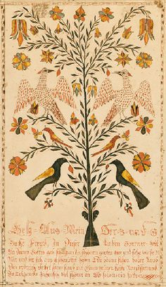 PENNSYLVANIA SCHOOL, 19th century   Fraktur -  A Decorated Text   centering an elaborately flowering red, yellow and green branch issuing pendant flowers, buds and blossoms, with six perched birds,  watercolor and ink on paper   13 x 7in.