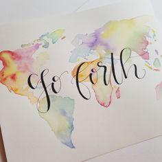 Go Forth handwritten quote, modern lettering and calligraphy art, world map artwork, watercolor world map  @angeladavidsondesign via Instagram