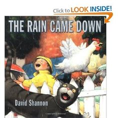 {The Rain Came Down by David Shannon} When our girls were toddlers the David board books were always their favorites. I love Shannon's watercolor style. I am excited to check this one out and do some of the activities that Not Just Cute explaines below. David Shannon, Weather Activities, Book Activities, Preschool Books, Preschool Weather, Preschool Classroom, Educational Activities, Cloud In A Jar, Author Studies