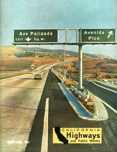 I-5: Orange County | Southern California Regional Rocks and Roads1961 California Highways and Public Works cover photo showing the 5 and 101 signed in San Clemente.