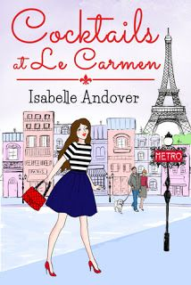 One Book At A Time : Review - Cocktails at Le Carmen by Isabelle Andove...