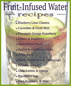 Fruit-Infused Water Recipes -- A tasty alternative to artificially flavored/sweetened beverages. Add sliced fruit and herbs to water. Refrigerate for at least 2 hr or until desired flavor is reached. Infused Water Recipes, Fruit Infused Water, Fruit Water, Infused Waters, Flavored Waters, Juice Smoothie, Smoothie Drinks, Detox Drinks, Detox Juices