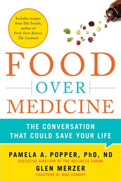 Food Over Medicine: The Conversation That Could Save Your Life. A Candid Interview with Dr. Pamela Popper, a Delicious Salad Recipe, Review and Giveaway