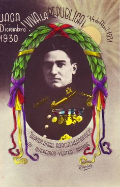 Capità Ángel García Hernández (Vitòria, 1900 - Osca, 14 de desembre de 1930) #postalsIIRepublica #CRAIBibrepublica #CRAIUB Balearic Islands, Spanish, Angel, War, Blog, Movie Posters, Internet, Empire, Spanish Posters