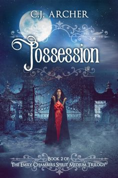 Possession is the second book in the Emily Chambers Spirit Medium series by author C.J. Archer. The series is Young Adult Paranormal Historical Romance.