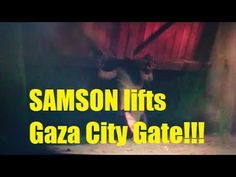 SAMSON lifts City gate and then drags it. Gate, Pray, Messages, Fish, Youtube, Portal, Pisces, Text Posts