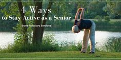 4 Ways to Stay Active as a Senior