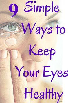 The good news is that it's not difficult to maintain eye health. Here are nine ways to protect your eyes so you can keep gazing at the ocean for years to come.