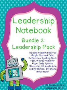 This bundle of student-use documents are designed to supplement The Leader in Me program and work hand-in-hand with The 7 Habits. This set of docum. Leadership Notebook, Leadership Classes, Student Leadership, Teacher Notebook, Data Binders, Data Notebooks, Student Binders, Student Data, Seven Habits