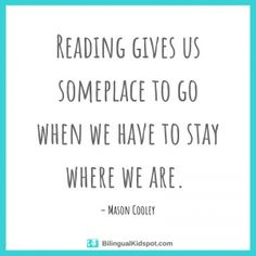 Importance of Reading Quotes - Inspirational Quotes on the Benefits of Reading A long list of quotes about reading, Importance of reading quotes, and quotes about the benefits of reading for young children. With images! Reading Quotes Kids, Children Book Quotes, Happy Quotes For Kids, Quotes About Reading Books, Quotes From Childrens Books, Best Quotes From Books, Inspirational Reading Quotes, Inspirational Readings, Quotes Positive