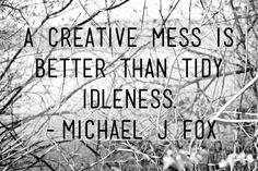 Creative Mess Michael J Fox Quote 8x10 Fine Art by JustineCirullo